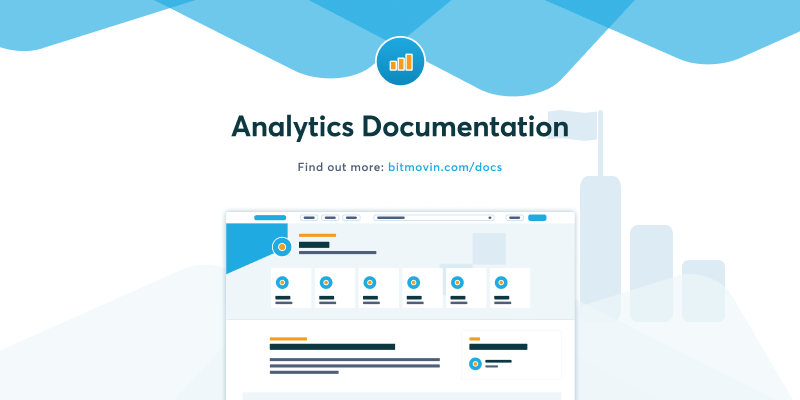Bitmovin Docs - Analytics Quick Starts